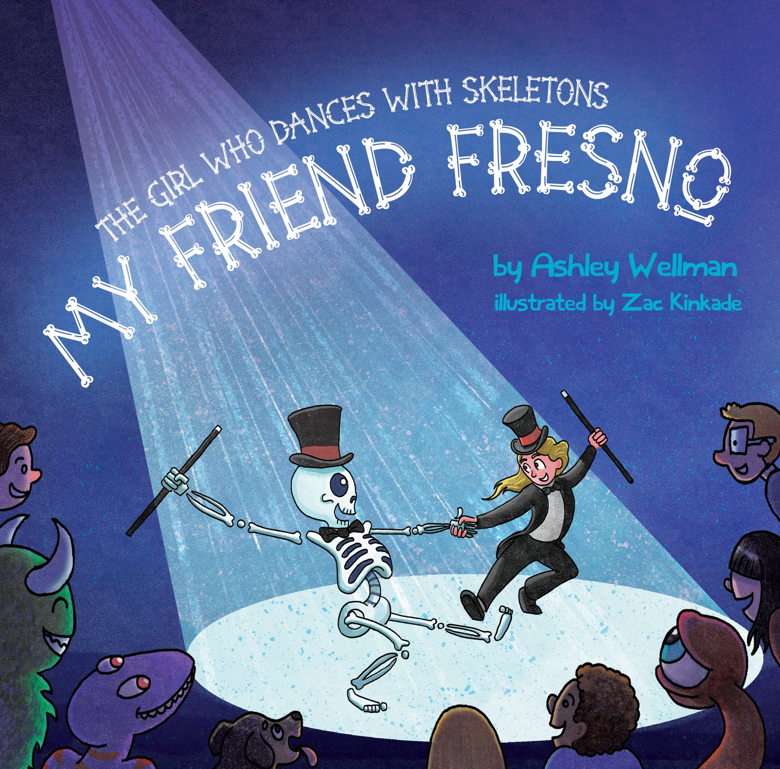 """The Girl who Dances with Skeletons: My Friend Fresno"""