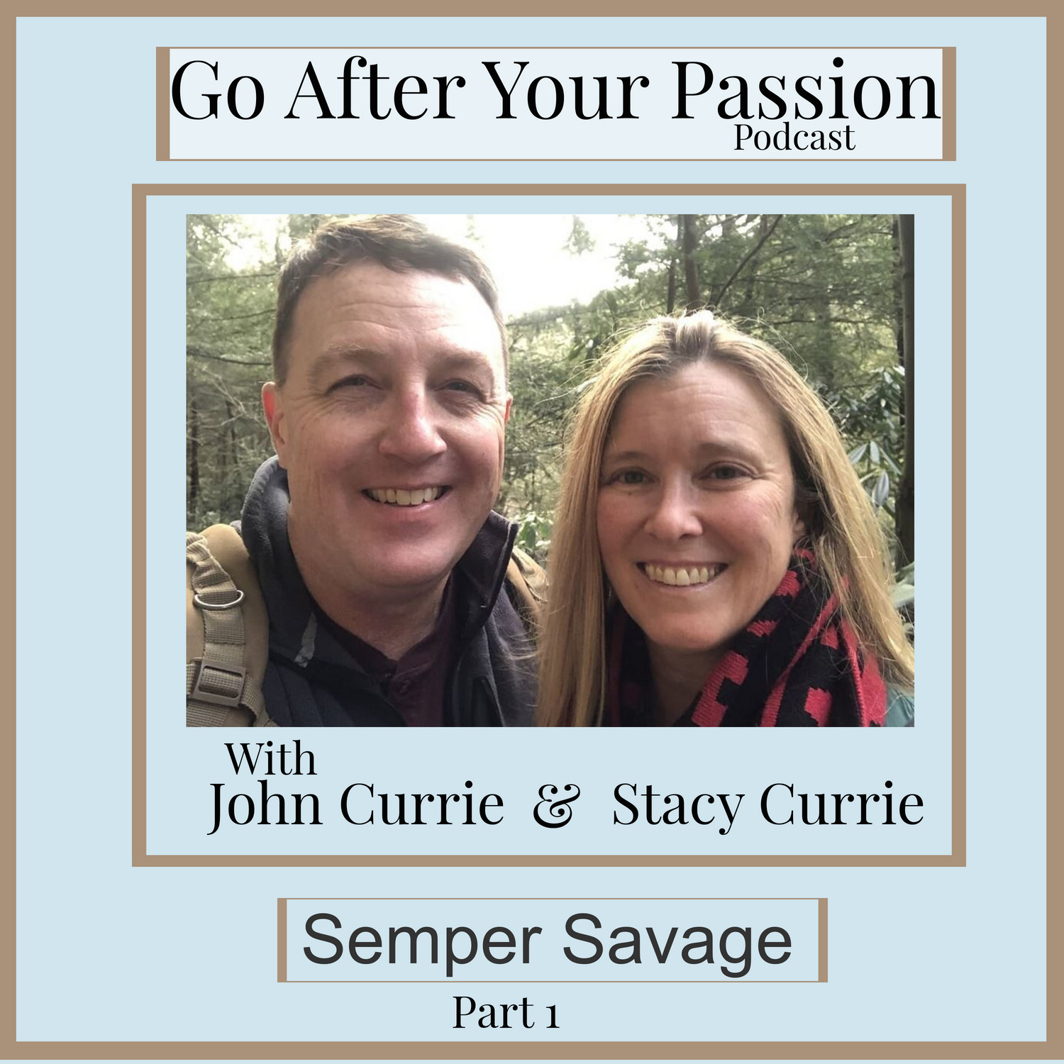 John & Stacy Currie
